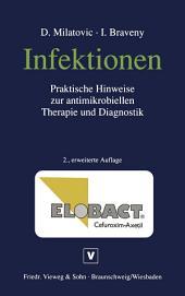 Infektionen: Praktische Hinweise zur antimikrobiellen Therapie und Diagnostik, Ausgabe 2