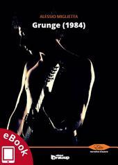 Grunge (1984)