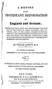 A History of the Protestant Reformation in England and Ireland: Volume 2, Issue 1