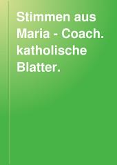 Stimmen aus Maria - Coach. katholische Blatter.