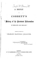 A Reply to Cobbett s  History of the Protestant Reformation in England and Ireland  PDF