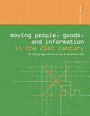 Moving People  Goods and Information in the 21st Century PDF