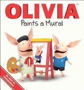 OLIVIA Paints a Mural: with audio recording
