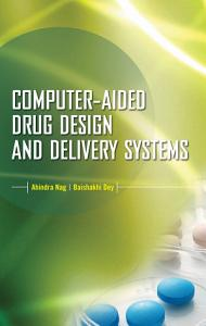 Computer Aided Drug Design and Delivery Systems