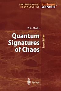Quantum Signatures of Chaos Book