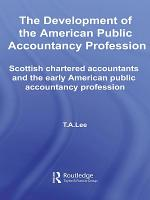 The Development of the American Public Accounting Profession PDF
