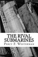 The Rival Submarines