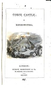 Corfe castle; or, Keneswitha [by J.F. Pennie].