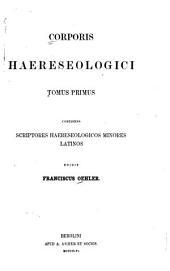 Corporis haereseologici: Volume 1