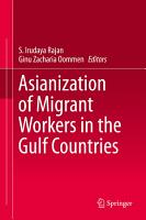 Asianization of Migrant Workers in the Gulf Countries PDF