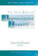 The Thin Book of Appreciative Inquiry