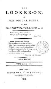 The Looker-on, a Periodical Paper, by the Rev. Simon Olive-Branch, A.M.