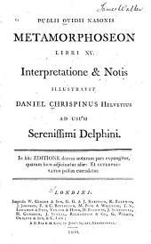 Publii Ovidii Nasonis Metamorphoseon: libri XV.