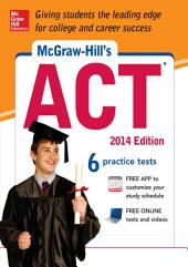 McGraw-Hill's ACT, 2014 Edition: Edition 8