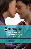 The Taming of Dr  Alex Draycott PDF