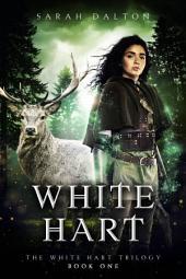 White Hart: (White Hart #1)