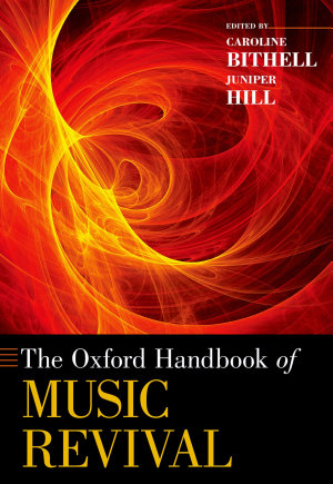 The Oxford Handbook of Music Revival PDF