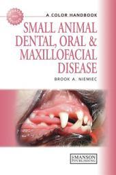 Small Animal Dental, Oral and Maxillofacial Disease: A Colour Handbook, Edition 2