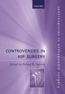 Controversies in Hip Surgery PDF