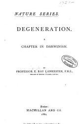 Degeneration: A Chapter in Darwinism