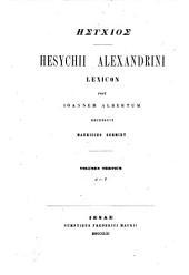 Hesychii Alexandrini Lexicon post Ioannem Albertum recensuit Mauricius Schmidt: Volume 3