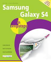 Samsung Galaxy S4 in easy steps: Covers Android Jelly Bean