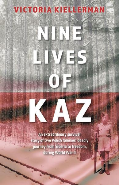 Nine Lives of Kaz