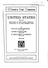 United States, from the Discovery of the North American Continent to the Present Time: Volume 5