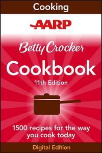AARP Betty Crocker Cookbook