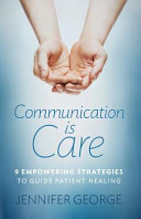 Communication is Care