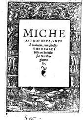 Micheas propheta, unus e duodecim, cum scholiis Theobaldi Billicani. - Augustae Vindelicorum, Simpertus Ruff 1524