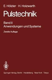 Pulstechnik: Band 2: Anwendungen und Systeme, Ausgabe 2