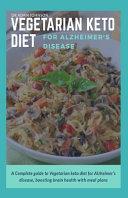 Vegetarian Keto Diet for Alzheimer's Disease