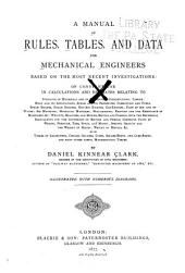 A Manual of Rules, Tables, and Data for Mechanical Engineers, Based on the Most Recent Investigations