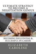 Ultimate Strategy to Become a Negotiation Genius PDF