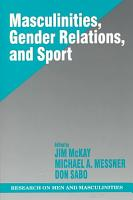 Masculinities  Gender Relations  and Sport PDF