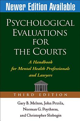 Psychological Evaluations for the Courts  Third Edition PDF