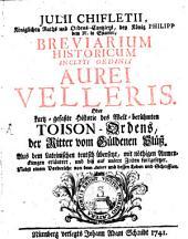 Breviarium historicum inclyti ordinis velleris aurei ... Recusum
