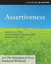 Assertiveness: The Relaxation and Stress Reduction Workbook Chapter Singles, Edition 6