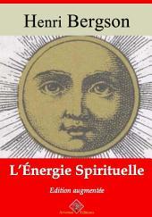 L'énergie spirituelle: Nouvelle édition augmentée