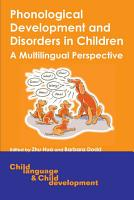 Phonological Development and Disorders in Children PDF
