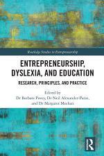 Entrepreneurship, Dyslexia, and Education