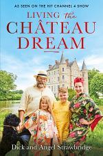 Living the Château Dream