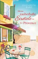 Meine zauberhafte Eisdiele in der Provence PDF