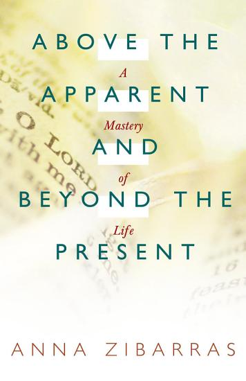 Above the Apparent and Beyond the Present PDF