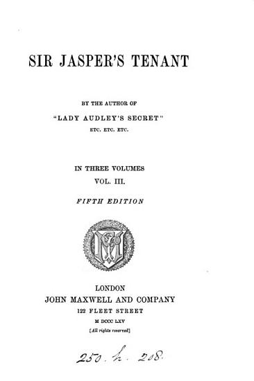 Sir Jasper s tenant  by the author of  Lady Audley s secret   PDF