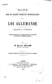 Note sur le projet portant modification de la loi allemande relative à l'industrie: communication faite à la séance générale du 11 mars 1891 de la Société de législation comparée