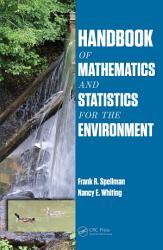 Handbook Of Mathematics And Statistics For The Environment Book PDF