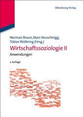 Wirtschaftssoziologie II: Anwendungen, Ausgabe 2