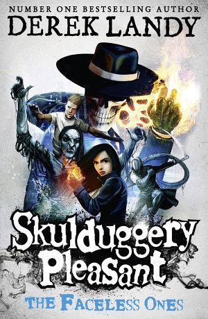 The Faceless Ones  Skulduggery Pleasant  Book 3